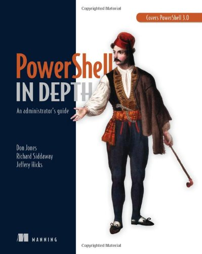 9781617290558: PowerShell in Depth: An administrator's guide