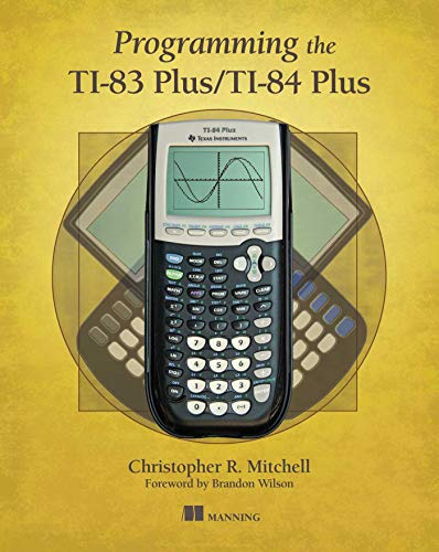 9781617290770: Programming the TI-83 Plus/TI-84 Plus