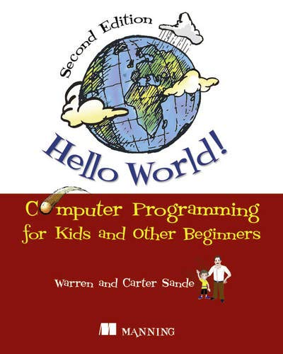 9781617290923: Hello World!: Computer Programming for Kids and Other Beginners