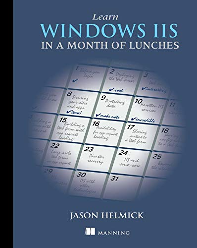 9781617290978: Learn Windows IIS in a Month of Lunches