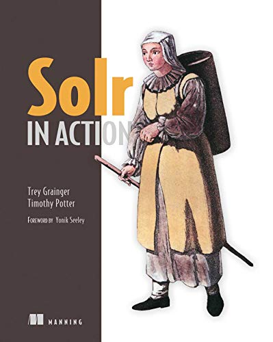 9781617291029: Solr in Action