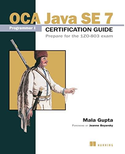 OCA Java SE 7 Programmer I Certification: Gupta, Mala