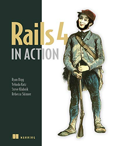 9781617291098: Rails 4 in Action: Revised Edition of Rails 3 in Action