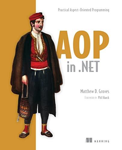 9781617291142: AOP in .NET: Practical Aspect-Oriented Programming