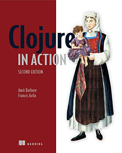 9781617291524: Clojure in Action