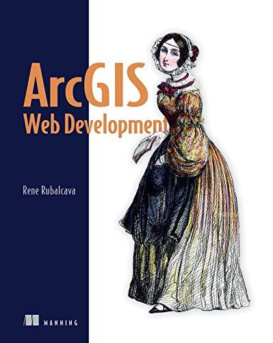9781617291616: ArcGIS Web Development