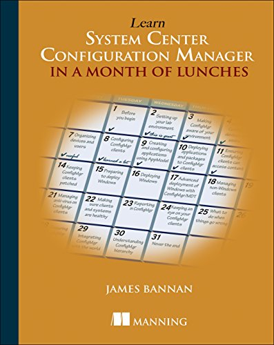 9781617291685: Learn System Center Configuration Manager in a Month of Lunches
