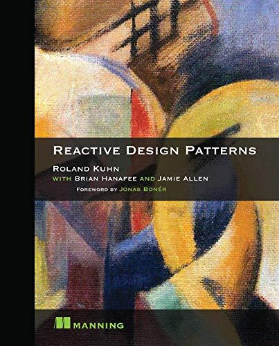 9781617291807: Reactive Design Patterns
