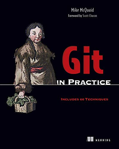 Git in Practice: Mike McQuaid