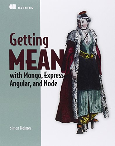 9781617292033: Getting MEAN with Mongo, Express, Angular, and Node