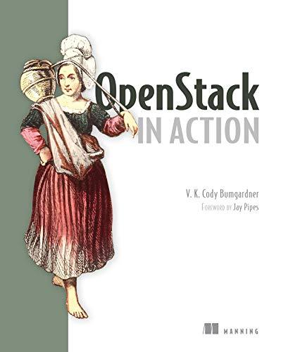 9781617292163: OpenStack in Action