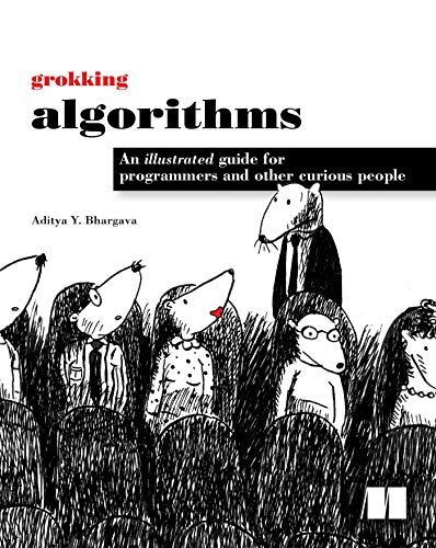 9781617292231: Grokking Algorithms: An illustrated guide for programmers and other curious people