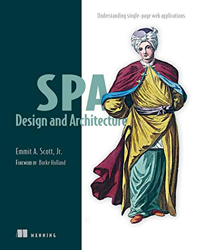 9781617292439: SPA Design and Architecture: Understanding Single Page Web Applications