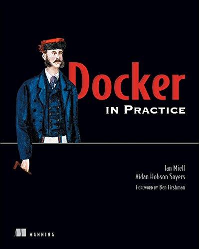 9781617292729: Docker in Practice