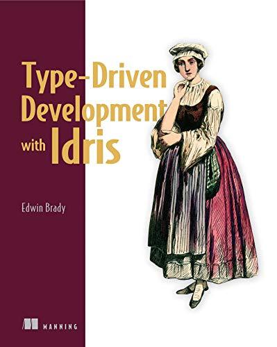 9781617293023: Type-driven Development with Idris