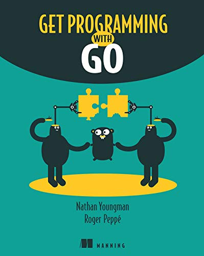 9781617293092: Get Programming with Go
