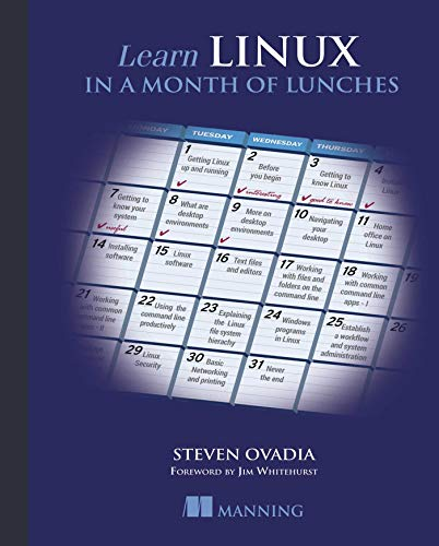 9781617293283: Learn Linux in a Month of Lunches
