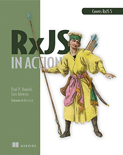 9781617293412: RxJS in Action