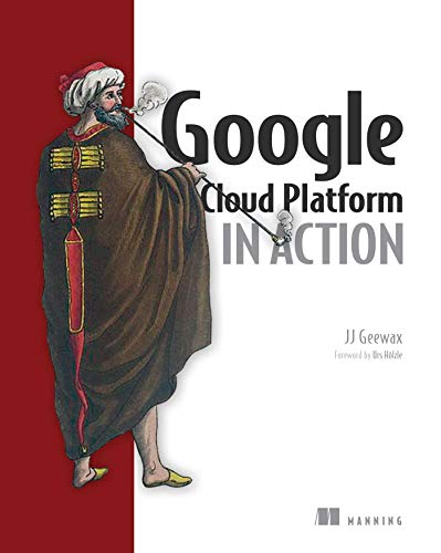 9781617293528: Google Cloud Platform in Action
