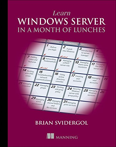 9781617293603: Learn Windows Server in a Month of Lunches