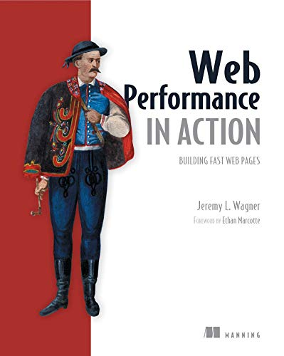 9781617293771: Web Performance in Action: Building Faster Web Pages