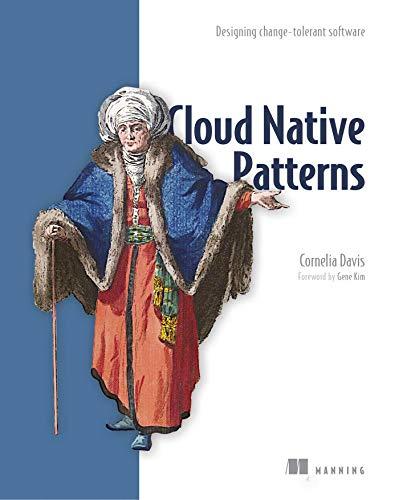 9781617294297: Cloud Native - Designing change-tolerant software