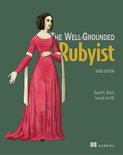 9781617295218: Black, D: Well-Grounded Rubyist