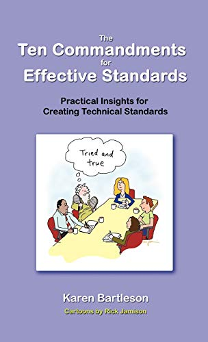 9781617300028: The Ten Commandments for Effective Standards: Practical Insights for Creating Technical Standards (Synopsys Press Business)