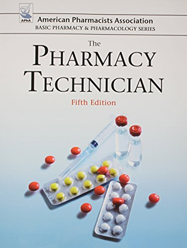 The Pharmacy Technician (American Pharmacists Association Basic: Perspective Press