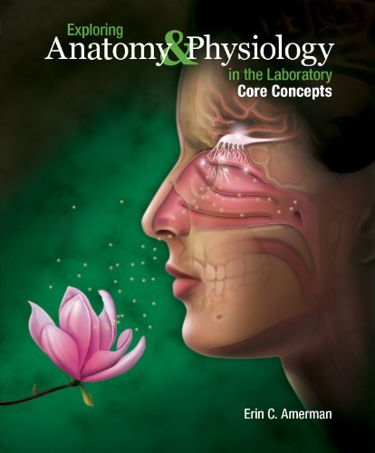 9781617311581: Exploring Anatomy & Physiology in the Laboratory, Core Concepts