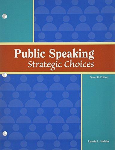 9781617311772: Public Speaking: Strategic Choices