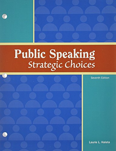 9781617311772: Public Speaking: Strategic Choices