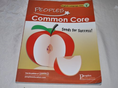 Peoples Common Core English Language Arts, Level: Peoples Education, Inc