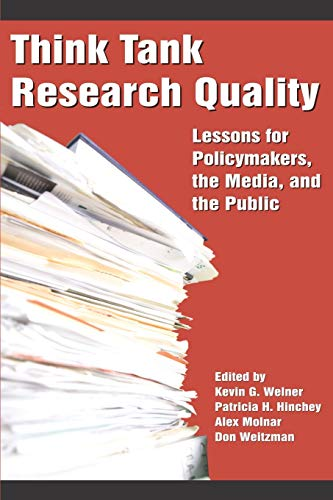 Think Tank Research Quality : Lessons for: Welner, Kevin G.