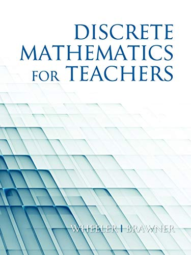 9781617350269: Discrete Mathematics For Teachers
