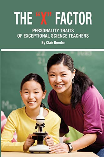 9781617350351: The X Factor: Personality Traits of Exceptional Science Teachers