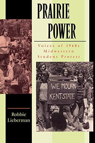 9781617350566: Prairie Power: Voices of 1960s Midwestern Student Protest