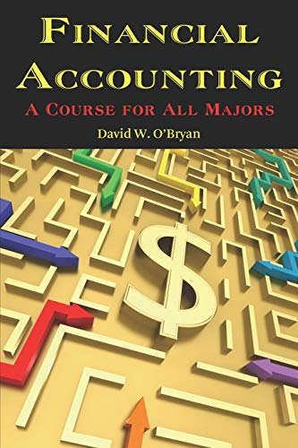 9781617350955: Financial Accounting: A Course for All Majors