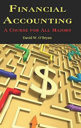 9781617350962: Financial Accounting a Course for All Majors (Hc)