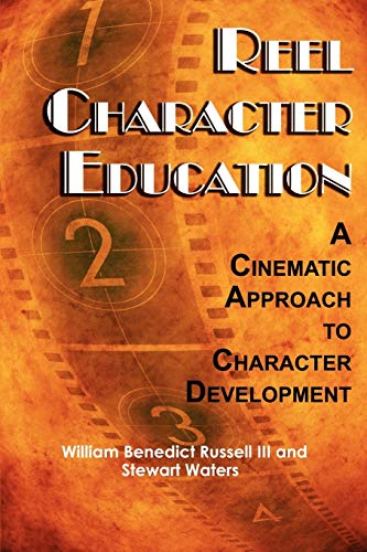Reel Character Education: A Cinematic Approach to