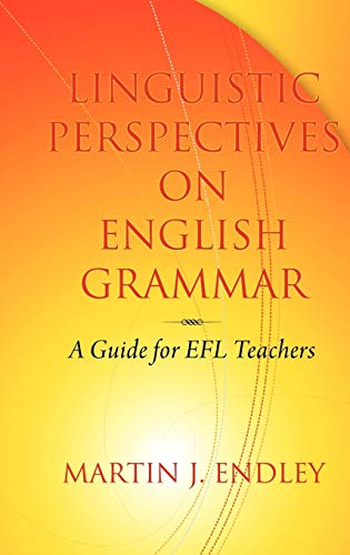 9781617351693: Linguistic Perspectives on English Grammar: A Guide for Efl Teachers (Hc)