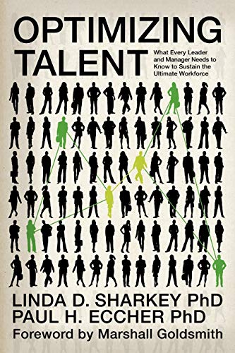 9781617352331: Optimizing Talent: What Every Leader and Manager Needs to Know to Sustain the Ultimate Workforce (Contemporary Trends in Organization Development and Change)