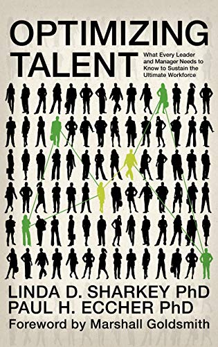 9781617352348: Optimizing Talent: What Every Leader and Manager Needs to Know to Sustain the Ultimate Workforce (Hc) (Contemporary Trends in Organization Development and Change)