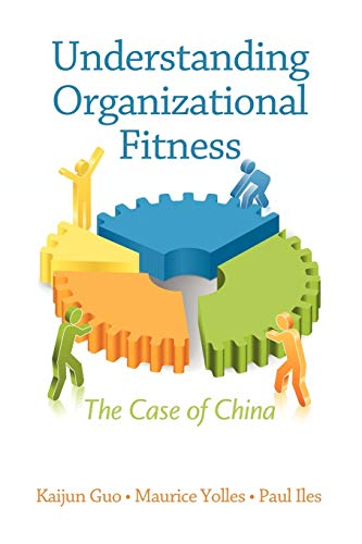 9781617353758: Understanding Organizational Fitness: The Case of China