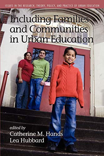 9781617353994: Including Families and Communities in Urban Education (Issues in the Research, Theory, Policy, and Practice of Urban Education)