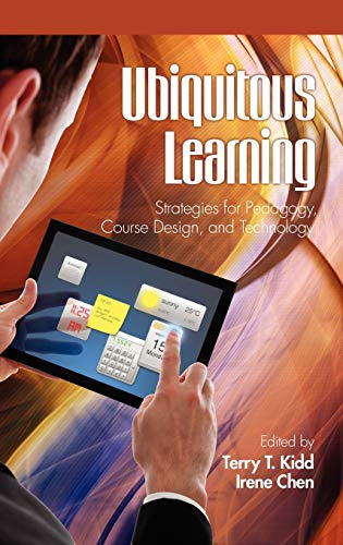9781617354366: Ubiquitous Learning: Strategies for Pedagogy, Course Design, and Technology (Hc)