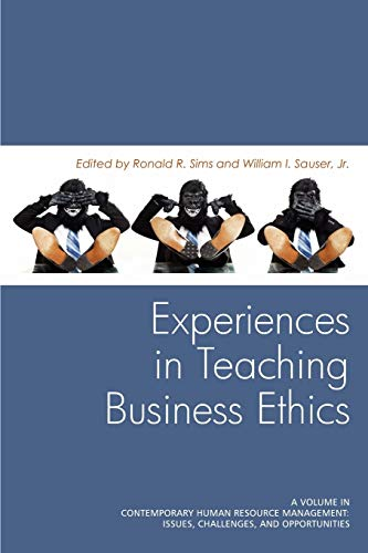 9781617354694: Experiences in Teaching Business Ethics (Contemporary Human Resource Management: Issues, Challenges,)