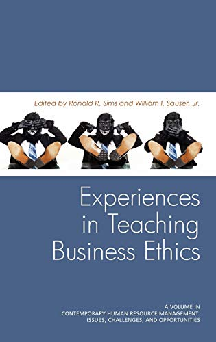 9781617354700: Experiences in Teaching Business Ethics (Hc) (Contemporary Human Resource Management: Issues, Challenges,)