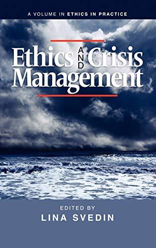 Ethics and Crisis Management (Hardback)