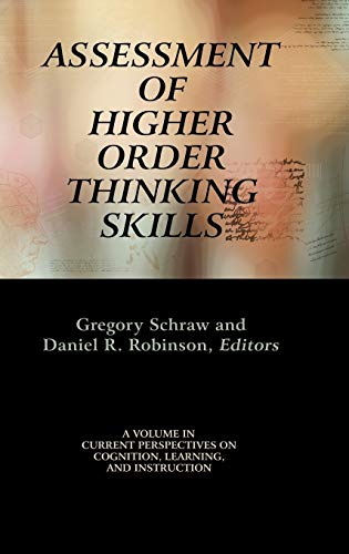 9781617355066: Assessment of Higher Order Thinking Skills (Hc) (Current Perspectives on Cognition, Learning and Instruction)